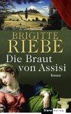 Die Braut von Assisi (eBook, ePUB)