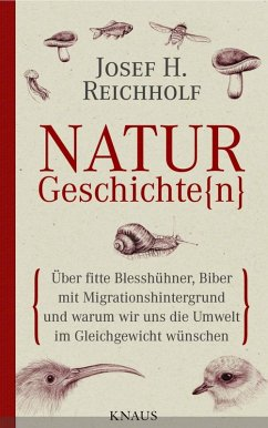 Naturgeschichte(n) (eBook, ePUB) - Miersch, Michael; Reichholf, Josef H.