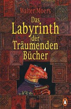 Das Labyrinth der Träumenden Bücher / Zamonien Bd.6 (eBook, ePUB) - Moers, Walter