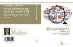 Wissensmanagement im Bereich der universitären Forschung - Meinke, Julia