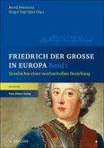 Friedrich der Große in Europa