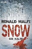 Snow - Die Kälte (eBook, ePUB)