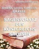 Sagenschatz des Königreichs Sachsen (eBook, ePUB)