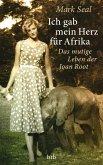 Ich gab mein Herz für Afrika (eBook, ePUB)