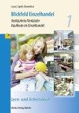 Blickfeld Einzelhandel Verkäuferin/Verkäufer Kaufleute im Einzelhandel 1