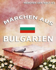 Märchen aus Bulgarien (eBook, ePUB)