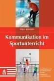 Kommunikation im Sportunterricht