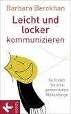 Leicht und locker kommunizieren (eBook, ePUB)