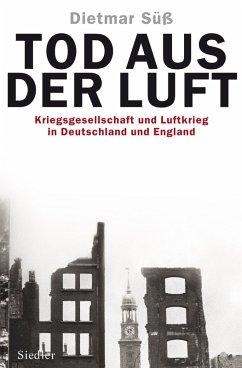 Tod aus der Luft (eBook, ePUB) - Süß, Dietmar