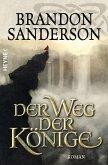 Der Weg der Könige / Die Sturmlicht-Chroniken Bd.1 (eBook, ePUB)
