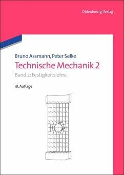 Technische Mechanik 2 - Assmann, Bruno; Selke, Peter