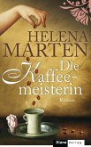 Die Kaffeemeisterin (eBook, ePUB)