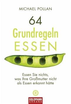 64 Grundregeln ESSEN (eBook, ePUB) - Pollan, Michael