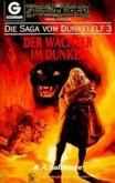Der Wächter im Dunkel / Dunkelelfen-Saga Bd.3 (eBook, ePUB)