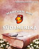 Märchen aus Südamerika (eBook, ePUB)