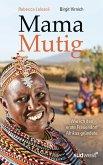 Mama Mutig (eBook, ePUB)