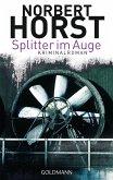 Splitter im Auge / Kommissar Steiger Bd.1 (eBook, ePUB)