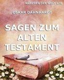 Sagen zum Alten Testament (eBook, ePUB)