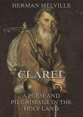 Clarel: A Poem and Pilgrimage in the Holy Land (eBook, ePUB)
