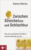 Zwischen Streichelzoo und Schlachthof (eBook, ePUB)