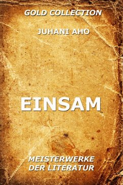 Einsam (eBook, ePUB) - Aho, Juhani