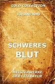 Schweres Blut (eBook, ePUB)
