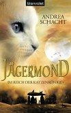 Im Reich der Katzenkönigin / Jägermond Bd.1 (eBook, ePUB)