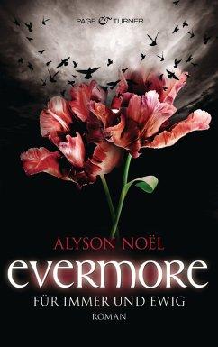 Für immer und ewig / Evermore Bd.6 (eBook, ePUB) - Noël, Alyson