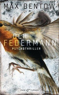 Der Federmann / Nils Trojan Bd.1 (eBook, ePUB) - Bentow, Max
