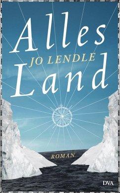 Alles Land (eBook, ePUB)