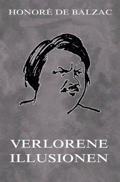 Verlorene Illusionen (eBook, ePUB) - Balzac, Honoré de