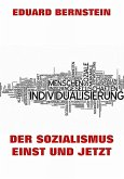 Der Sozialismus einst und jetzt (eBook, ePUB)