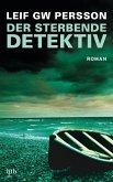 Der sterbende Detektiv / Lars M. Johansson Bd.8 (eBook, ePUB)