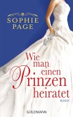 Wie man einen Prinzen heiratet (eBook, ePUB)