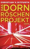 Das Dornröschen-Projekt (eBook, ePUB)