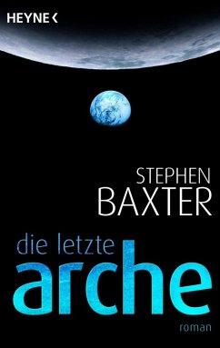 Die letzte Arche (eBook, ePUB) - Baxter, Stephen