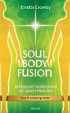 Soul Body Fusion (eBook, ePUB)