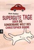 Supergute Tage oder Die sonderbare Welt des Christopher Boone (eBook, ePUB)