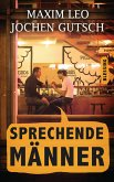 Sprechende Männer (eBook, ePUB)