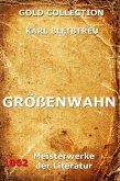 Größenwahn (eBook, ePUB)