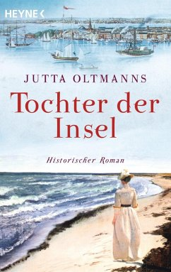Tochter der Insel (eBook, ePUB) - Oltmanns, Jutta