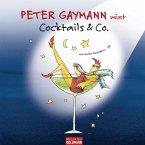 Peter Gaymann mixt - Cocktails & Co. - (eBook, ePUB)