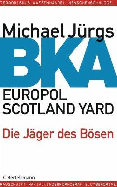 BKA (eBook, ePUB) - Jürgs, Michael