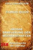 Grosse Erneuerung der Wissenschaften (Novum Organon) (eBook, ePUB)