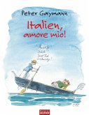 Italien, amore mio! (eBook, ePUB)