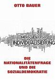 Die Nationalitätenfrage und die Sozialdemokratie (eBook, ePUB)