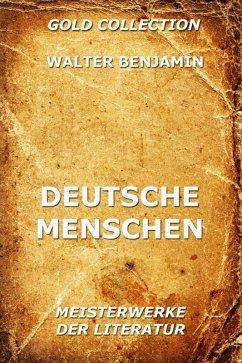 Deutsche Menschen (eBook, ePUB) - Benjamin, Walter