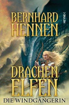 Die Windgängerin / Drachenelfen Bd.2 (eBook, ePUB) - Hennen, Bernhard