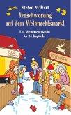 Verschwörung auf dem Weihnachtsmarkt (eBook, ePUB)