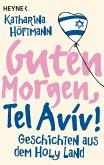 Guten Morgen, Tel Aviv! (eBook, ePUB)